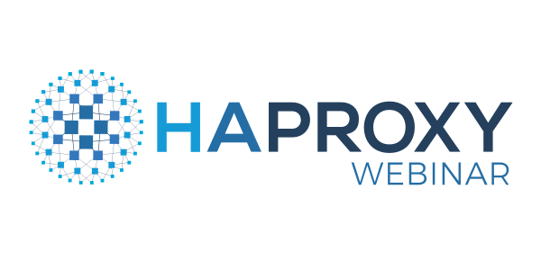 [On Demand Webinars] HAProxy 2.0