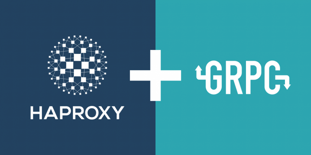 HAProxy 1.9.2 Adds gRPC Support