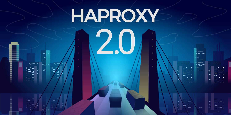 Haproxy 2 0