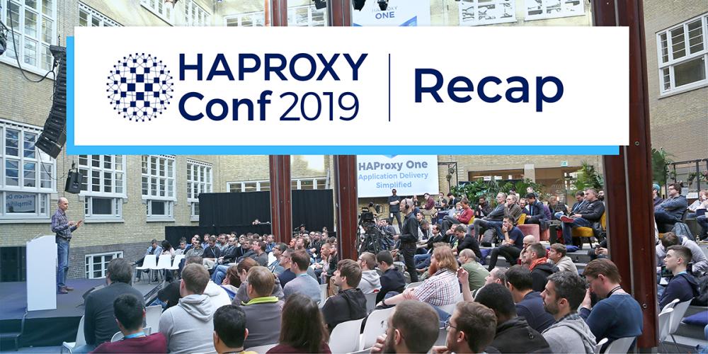 HAProxyConf 2019 Recap