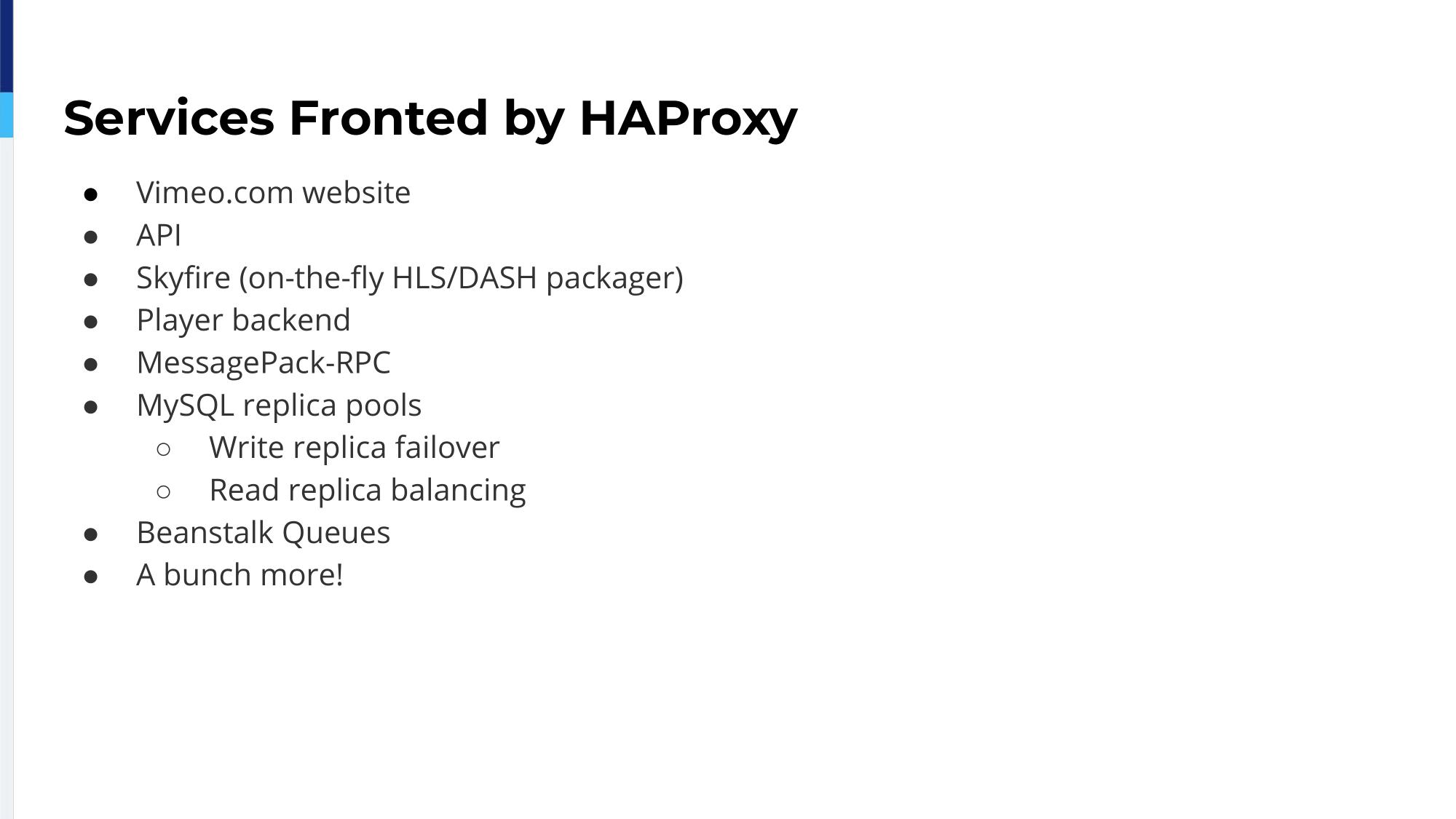 haproxyconf2019_haproxy load balancing at vimeo_andrew rodland_2