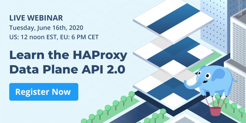 [Live Webinar] Learn the HAProxy Data Plane API 2.0