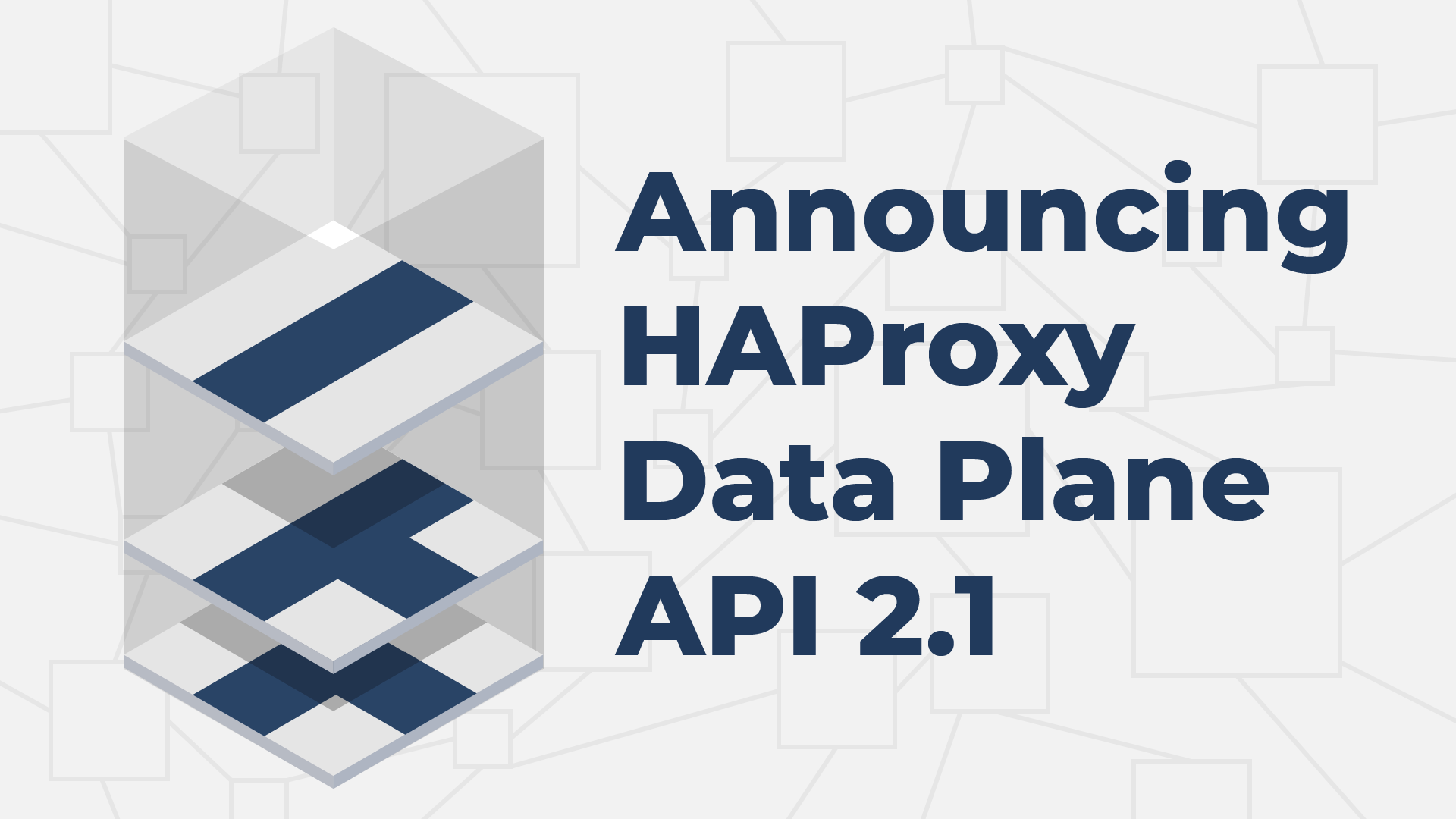Announcing HAProxy Data Plane API 2.1