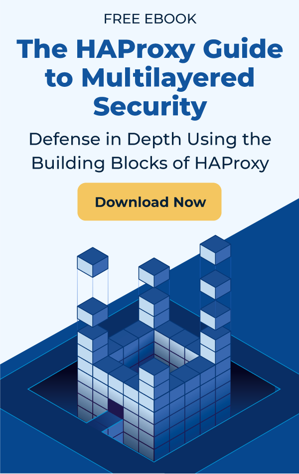 The HAProxy Guide to Multilayered Security