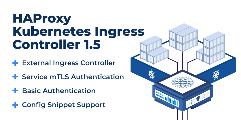 Announcing HAProxy Kubernetes Ingress Controller 1.5