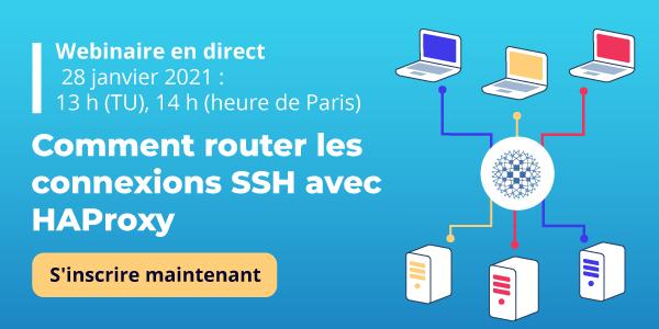 [Webinaire en direct] Comment router les connexions SSH avec HAProxy