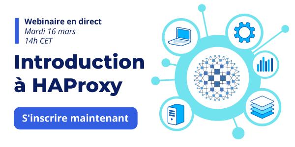 [Webinaire en direct] Introduction à HAProxy