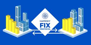 HAProxy FIX Protocol