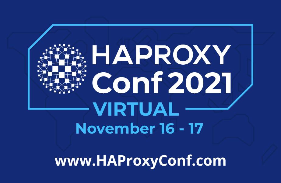 HAProxyConf 2021