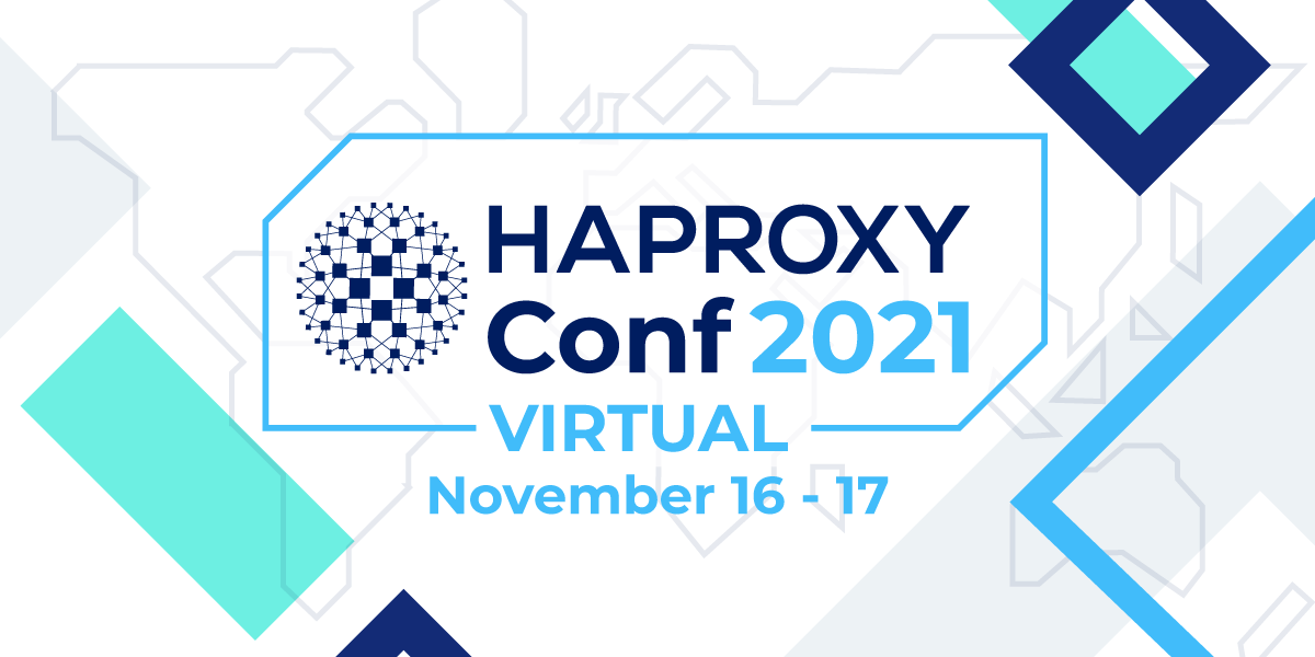HAProxyConf 2021 Call for Papers