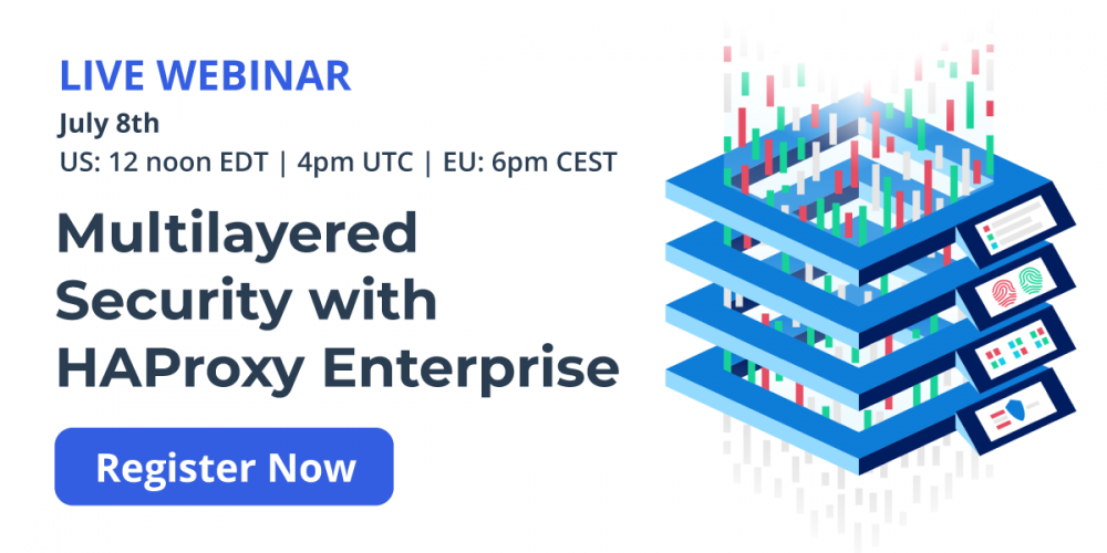 [Live Webinar] Multilayered Security with HAProxy Enterprise