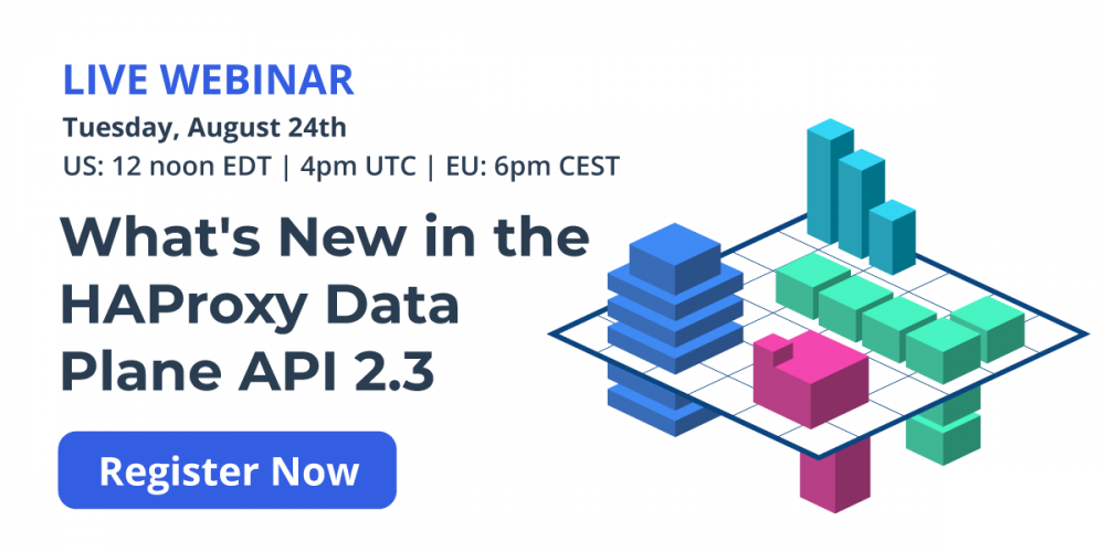 [Live Webinar] What's New in the HAProxy Data Plane API 2.3